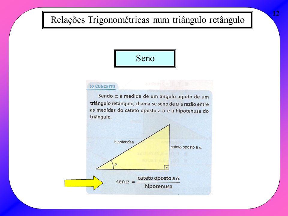 Relações Trigonométricas num triângulo retângulo 12 Seno