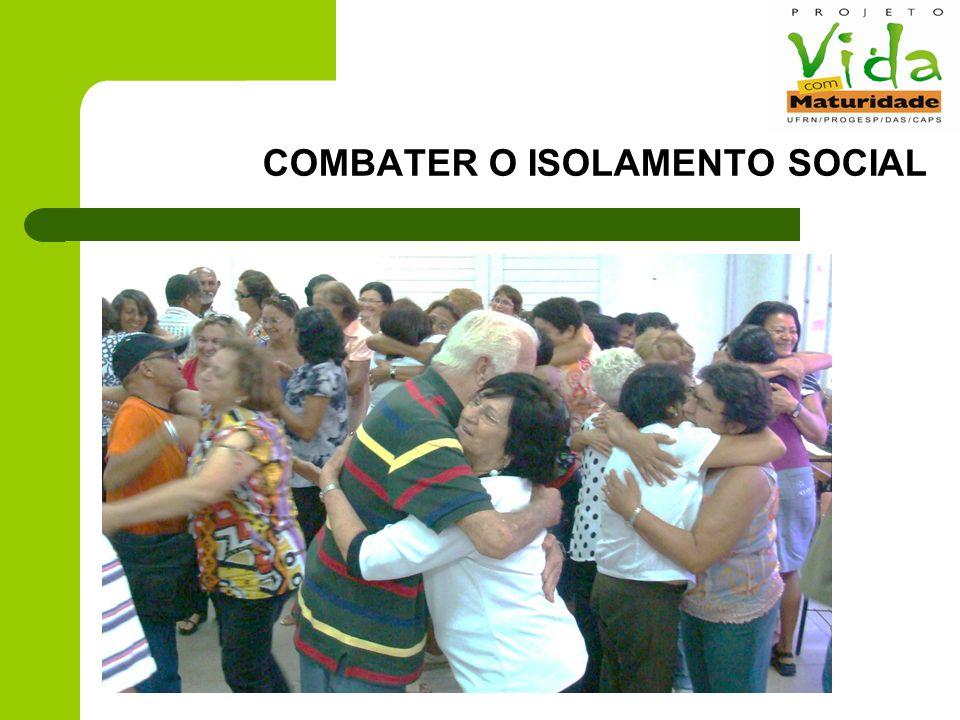 COMBATER O ISOLAMENTO SOCIAL