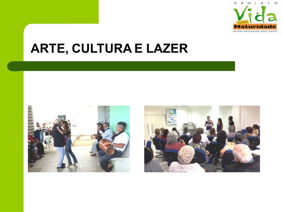 ARTE, CULTURA E LAZER