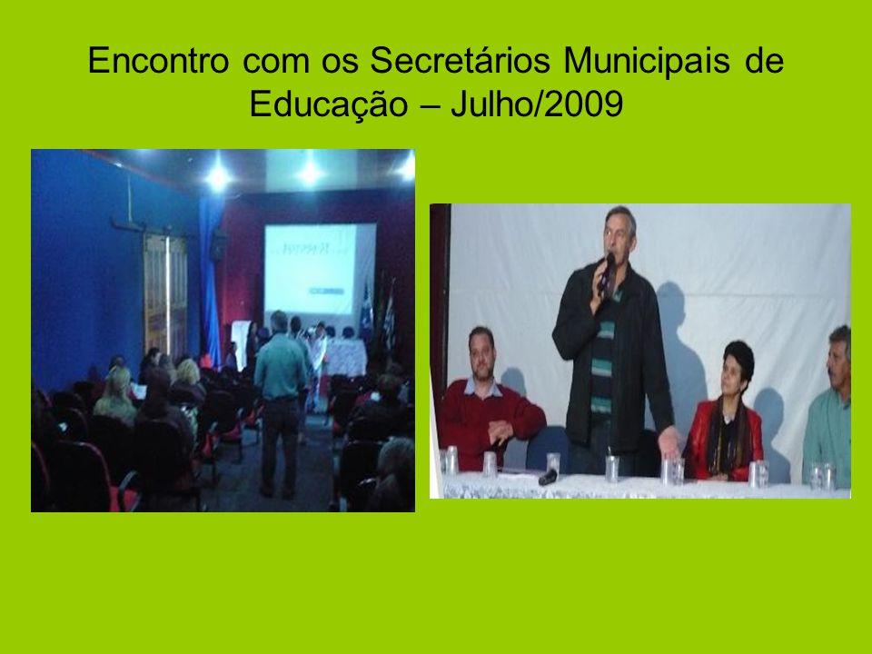 Encontro com os Secretários Municipais de Educação – Julho/2009