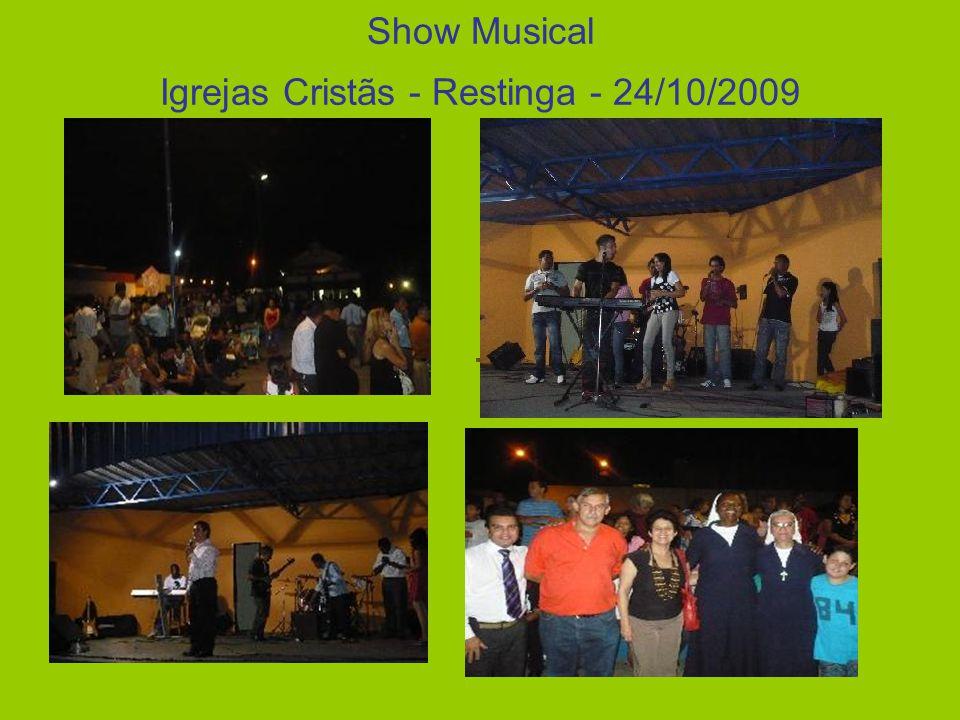 Show Musical Igrejas Cristãs - Restinga - 24/10/2009 