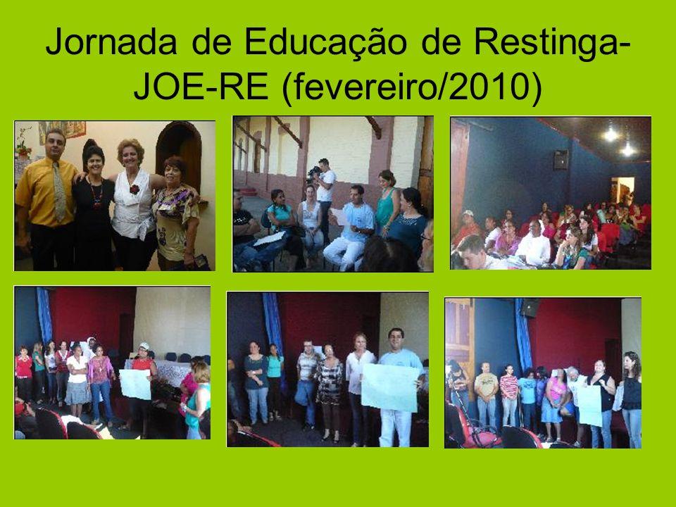 Jornada de Educação de Restinga- JOE-RE (fevereiro/2010)