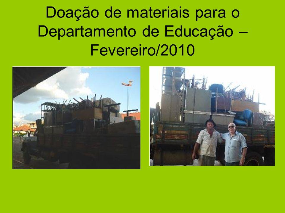 Doação de materiais para o Departamento de Educação – Fevereiro/2010