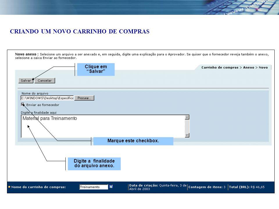 Digite a finalidade do arquivo anexo. Clique em Salvar Marque este checkbox.