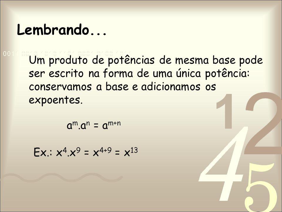Divisão de Monômios A divisão de monômios é obtida da seguinte forma: primeiro, dividem-se os coeficientes numéricos; em seguida, dividem-se as partes literais.