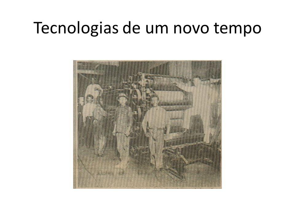 Tecnologias de um novo tempo