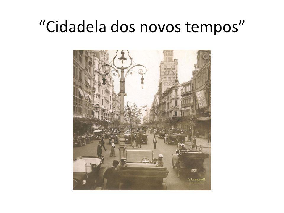 """""""Cidadela dos novos tempos"""""""