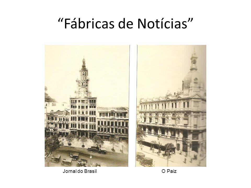 """""""Fábricas de Notícias"""" Jornal do BrasilO Paiz"""