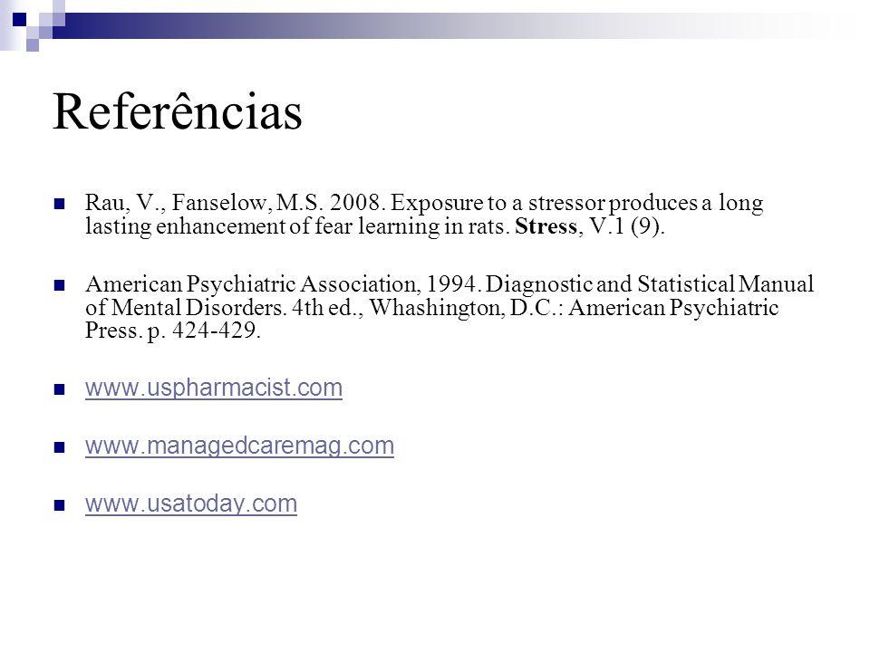 Referências Rau, V., Fanselow, M.S.2008.