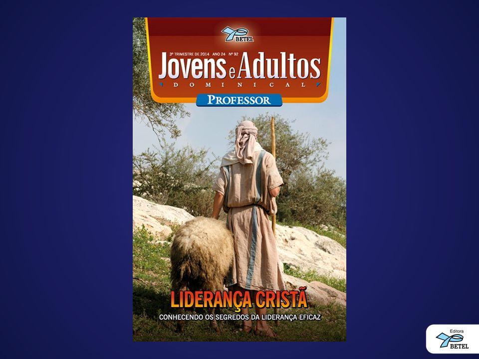 Aula Expositiva O perfil bíblico de um líder Lição 01 06 de julho de 2014