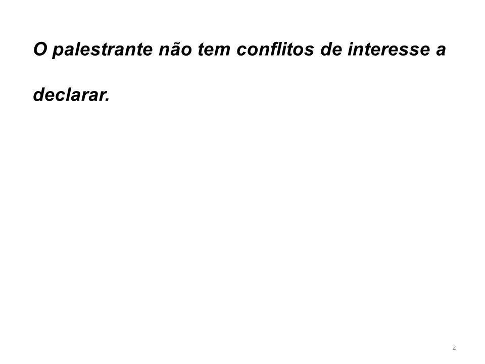 2 O palestrante não tem conflitos de interesse a declarar.
