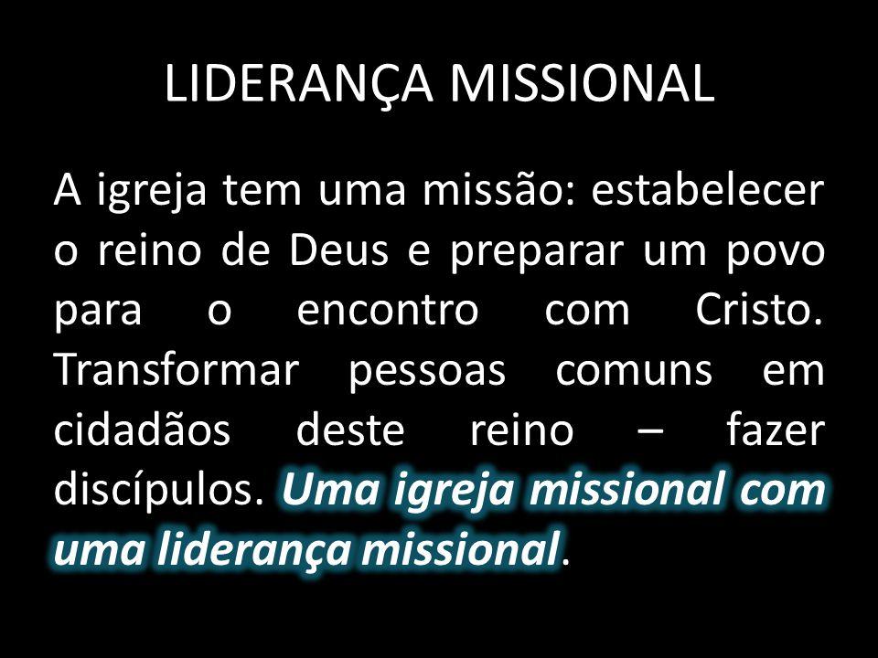 LIDERANÇA MISSIONAL
