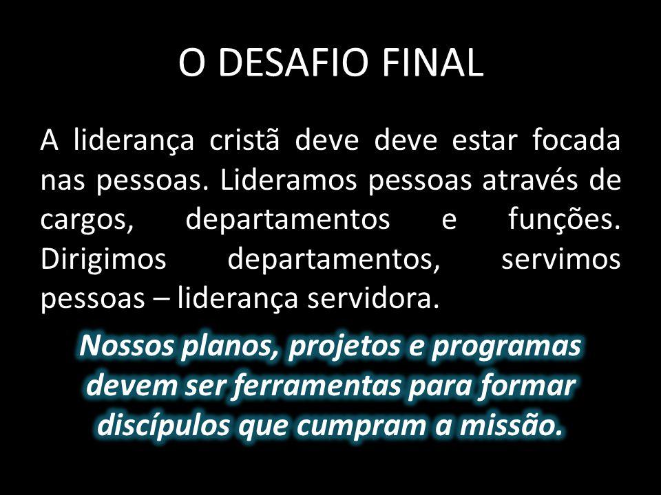 O DESAFIO FINAL