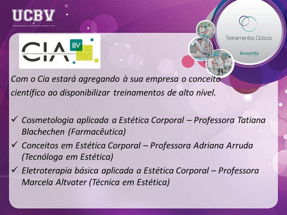 Com o Cia estará agregando à sua empresa o conceito científico ao disponibilizar treinamentos de alto nível.