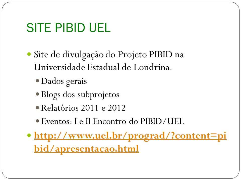 II Encontro do PIBID/UEL O Encontro do PIBID na UEL é um momento importante do projeto onde todas as equipes tem oportunidade de trocar experiências e conhecer o trabalho que vem sendo desenvolvido em todas as licenciaturas.