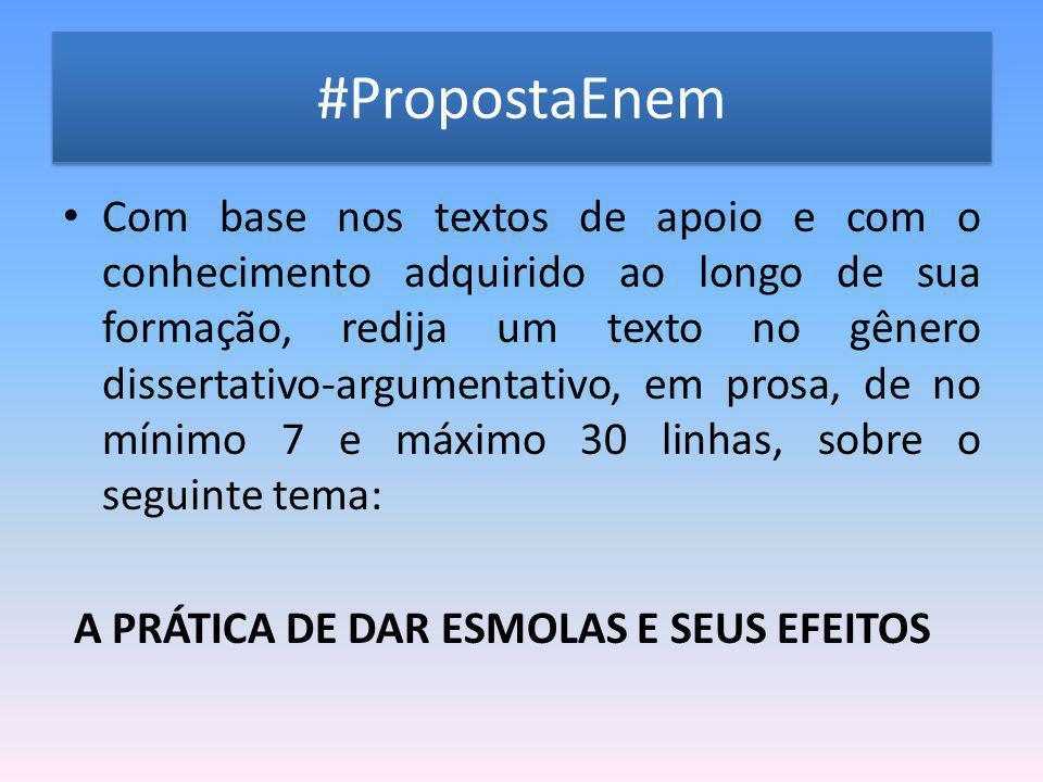 Modelo de texto TÍTULO: O significado de alguns trocados Herdada da tradição católica e arraigada à cultura brasileira, tem-se a prática de dar esmolas.