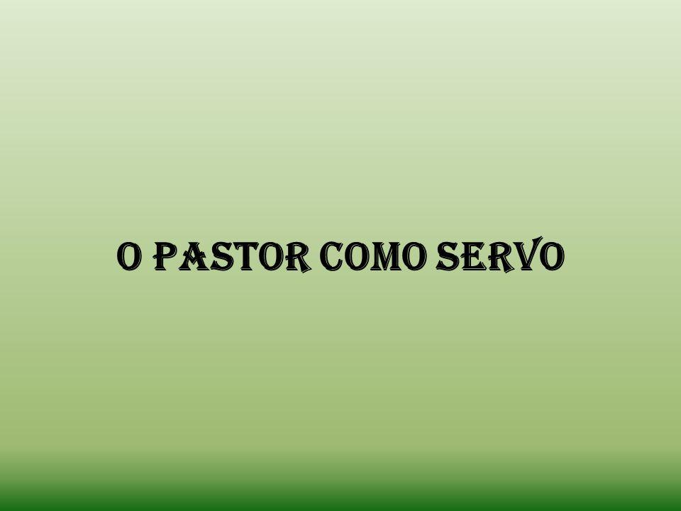 O Pastor como servo