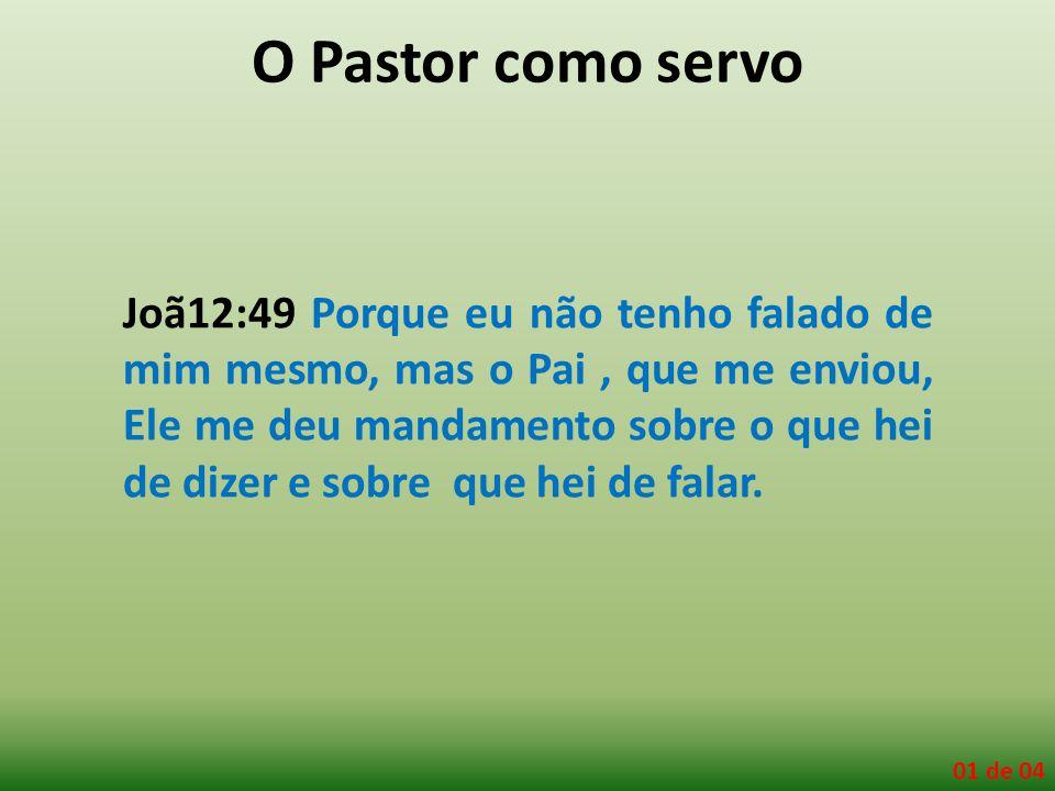 Joã12:49 Porque eu não tenho falado de mim mesmo, mas o Pai, que me enviou, Ele me deu mandamento sobre o que hei de dizer e sobre que hei de falar. 0