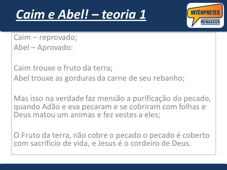 Caim e Abel.