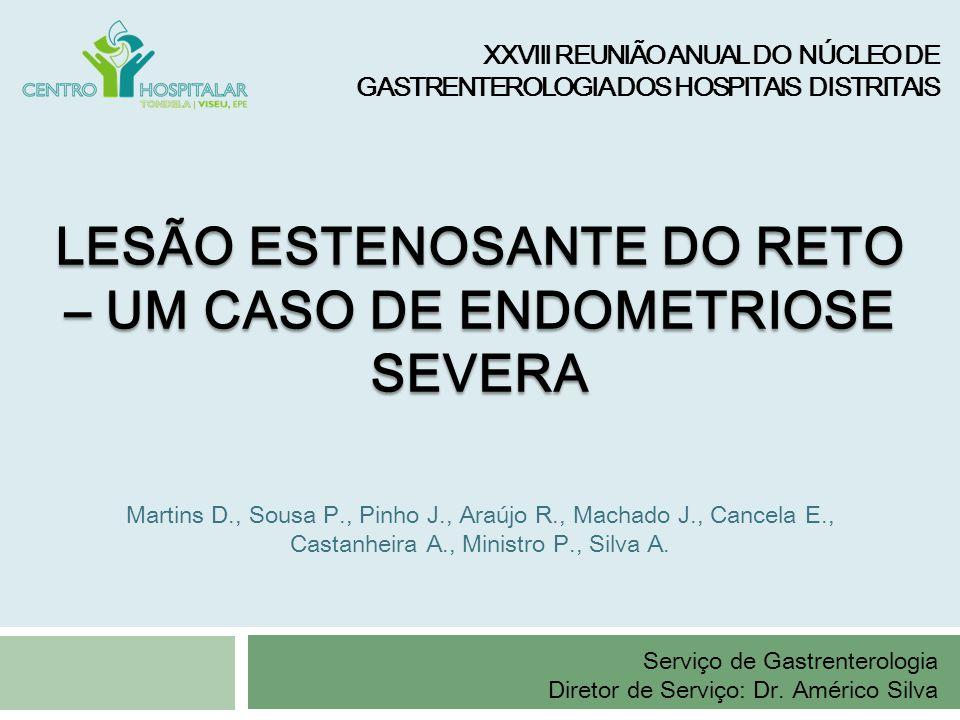 Martins D., Sousa P., Pinho J., Araújo R., Machado J., Cancela E., Castanheira A., Ministro P., Silva A. XXVIII REUNIÃO ANUAL DO NÚCLEO DE GASTRENTERO
