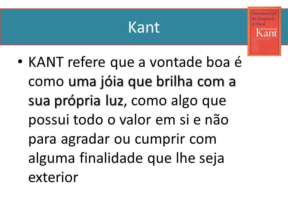Kant Consideremos o caso de dois irmãos: o Tó Quim e o Zé Tone.