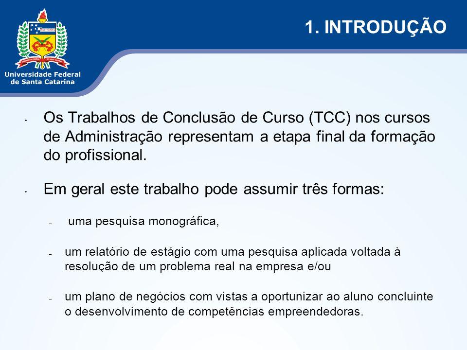 Os Trabalhos de Conclusão de Curso (TCC) nos cursos de Administração representam a etapa final da formação do profissional.