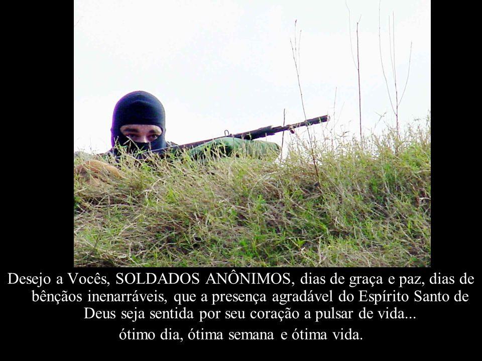DEDICADO AO NOSSOS AMIGOS POLICIAIS MILITARES, CIVIS, FEDERAIS, RODOVIÁRIOS, FERROVIÁRIOS, PORTUÁRIOS E A TODOS OS MILITARES DAS FORÇAS ARMADAS... QUE