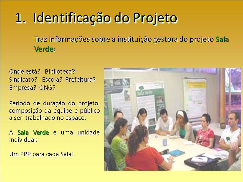 1.Identificação do Projeto Onde está. Biblioteca.