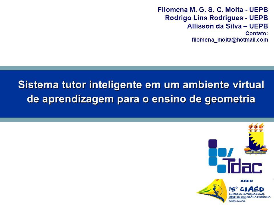 Sistema tutor inteligente em um ambiente virtual de aprendizagem para o ensino de geometria Filomena M.