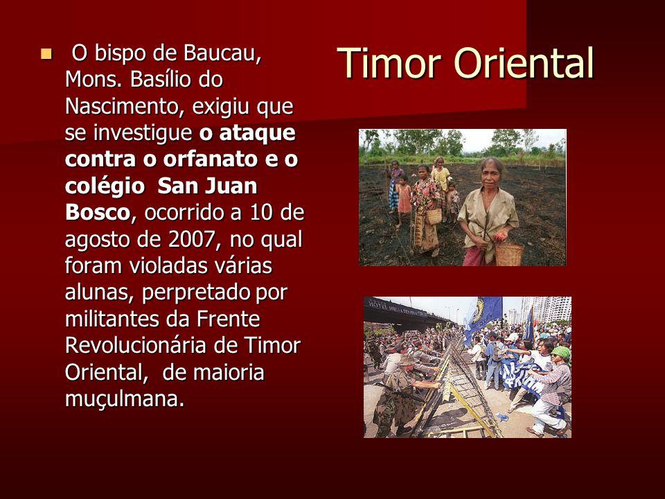 Timor Oriental Timor Oriental O bispo de Baucau, Mons.