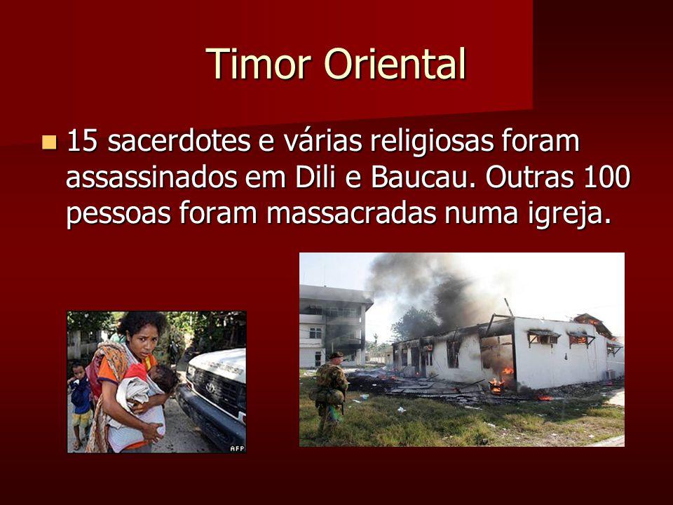 Timor Oriental 15 sacerdotes e várias religiosas foram assassinados em Dili e Baucau.