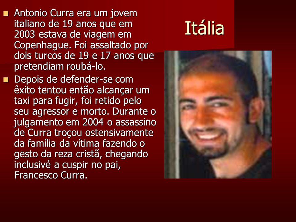 Itália Itália Antonio Curra era um jovem italiano de 19 anos que em 2003 estava de viagem em Copenhague.