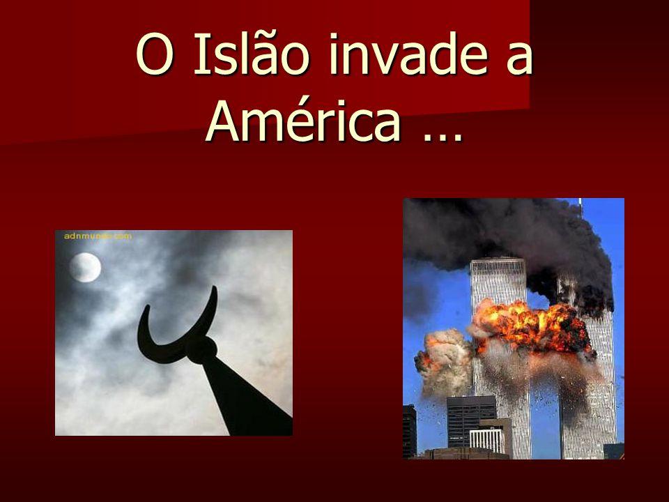 O Islão invade a América …