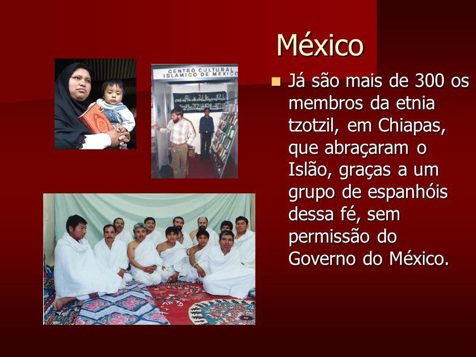 México México Já são mais de 300 os membros da etnia tzotzil, em Chiapas, que abraçaram o Islão, graças a um grupo de espanhóis dessa fé, sem permissão do Governo do México.