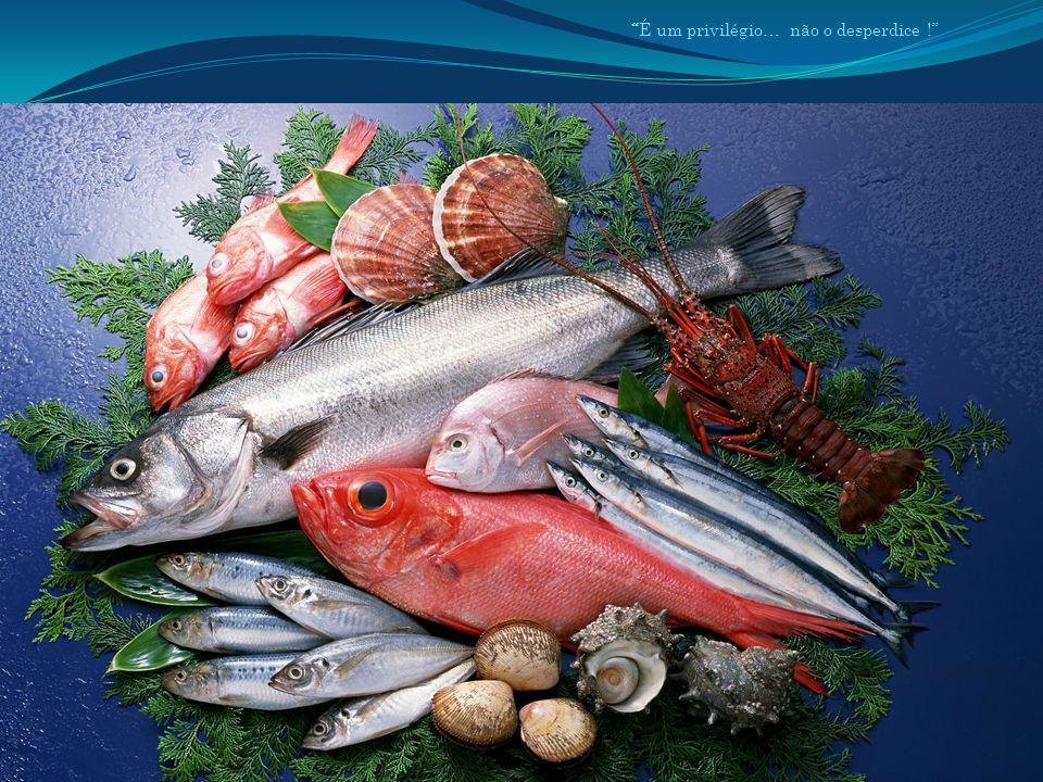 A proximidade do mar permite o acesso a uma grande variedade de peixe.