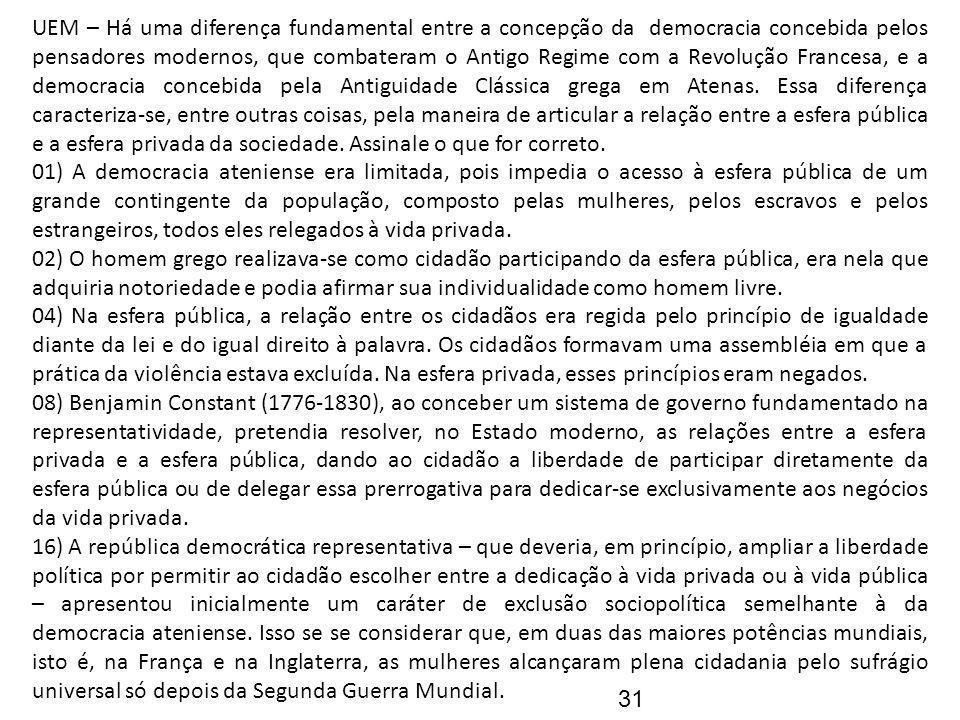UEM – Há uma diferença fundamental entre a concepção da democracia concebida pelos pensadores modernos, que combateram o Antigo Regime com a Revolução