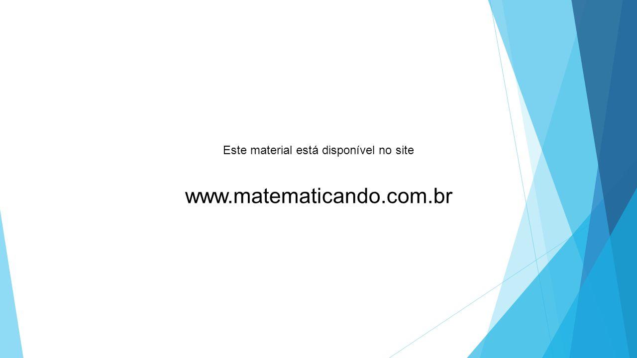 Este material está disponível no site www.matematicando.com.br