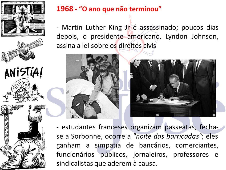 """1968 - """"O ano que não terminou"""" - Martin Luther King Jr é assassinado; poucos dias depois, o presidente americano, Lyndon Johnson, assina a lei sobre"""