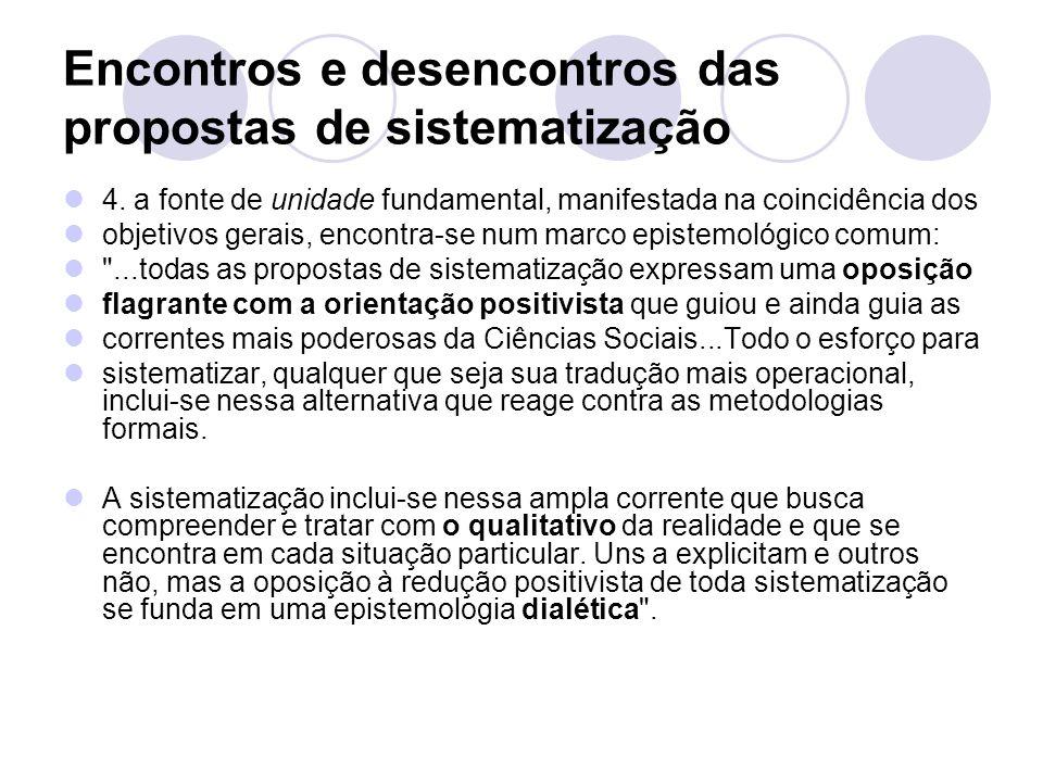 Encontros e desencontros das propostas de sistematização 4.