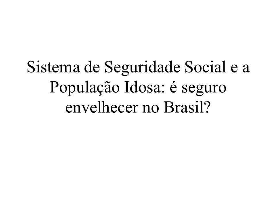 Sistema de Seguridade Social e a População Idosa: é seguro envelhecer no Brasil?