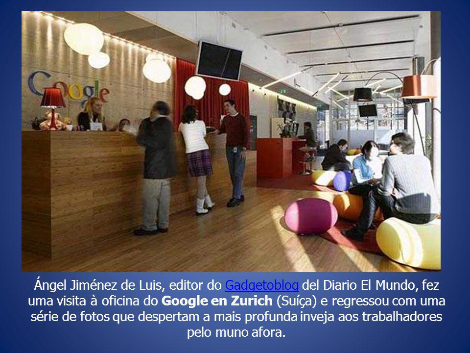 Ángel Jiménez de Luis, editor do Gadgetoblog del Diario El Mundo, fez uma visita à oficina do Google en Zurich (Suíça) e regressou com uma série de fotos que despertam a mais profunda inveja aos trabalhadores pelo muno afora.Gadgetoblog