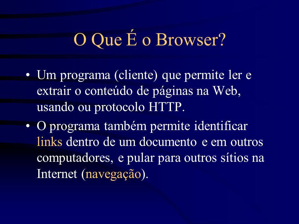 O Que É o Browser.