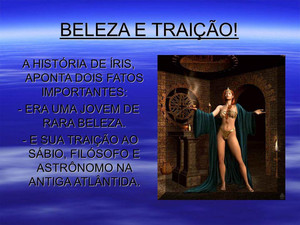 BELEZA E TRAIÇÃO.