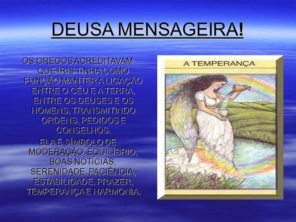DEUSA MENSAGEIRA.