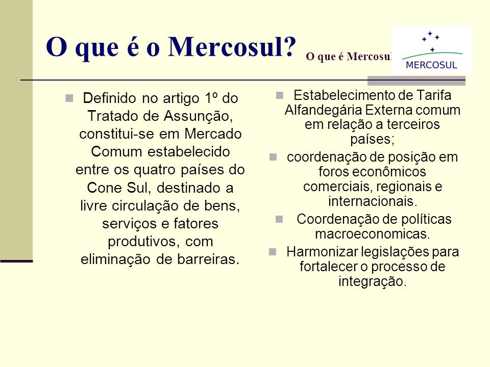 Antecedentes 1960 - ALALC (Associação Latino Americana de Livre Comércio) Tratado Montevidéu 1980 - ALADI (Associação Latino Americana de Integração)
