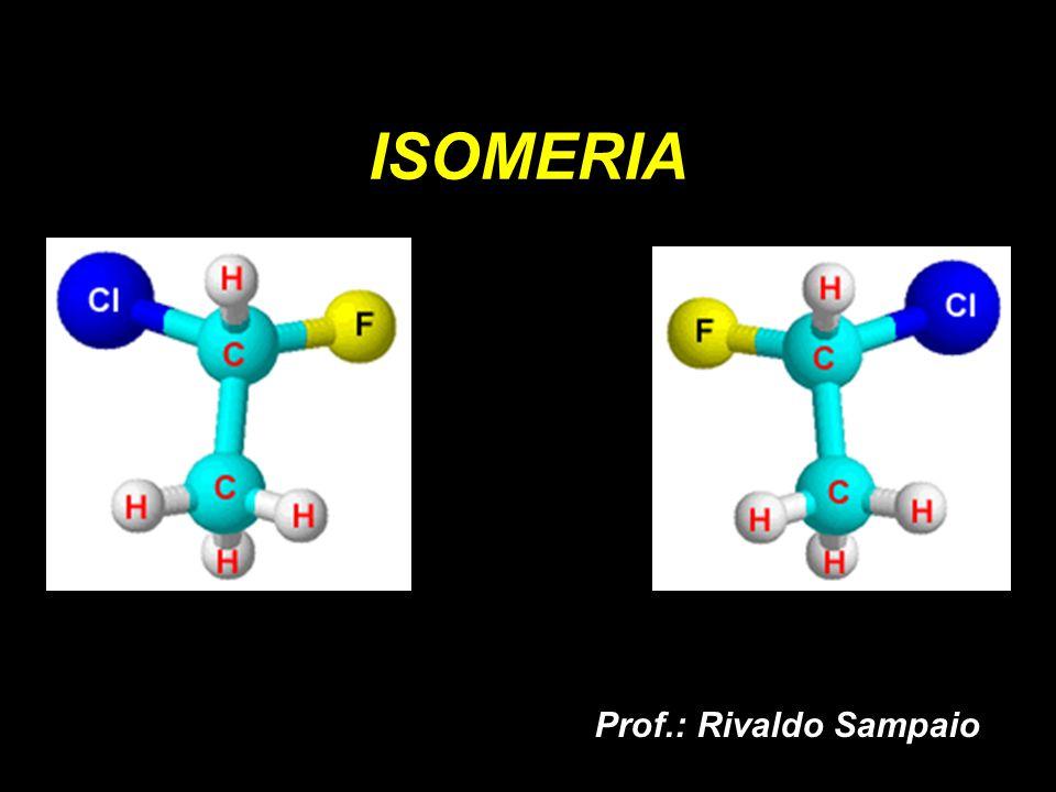 Isomeria é o fenômeno em que compostos diferentes têm a mesma fórmula molecular e fórmulas estruturais diferentes.