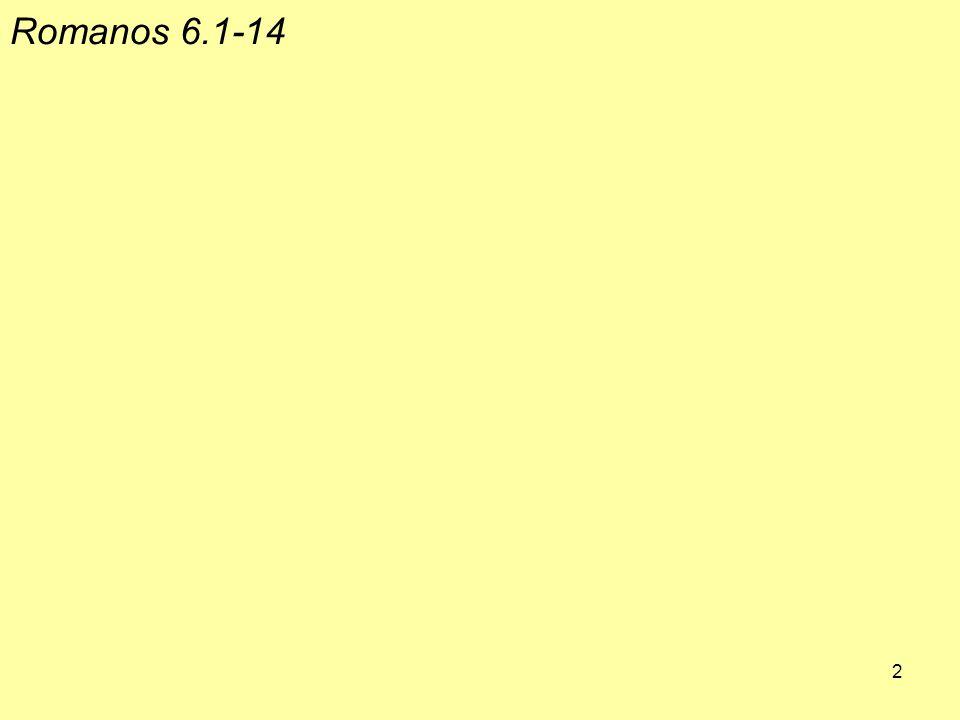 2 Romanos 6.1 ‑ 14