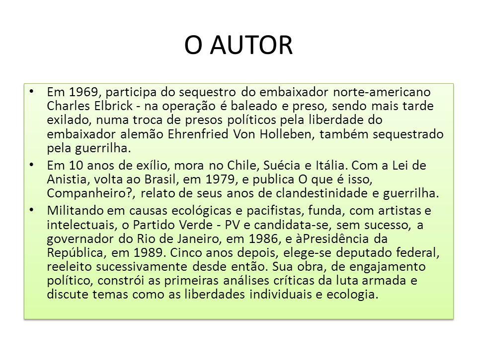 O AUTOR Em 10 anos de exílio, mora no Chile, Suécia e Itália.