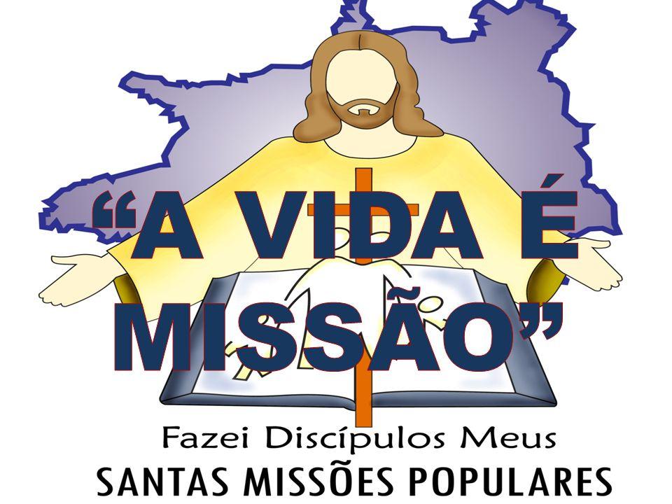 O que é Missão? Por que MISSÃO?