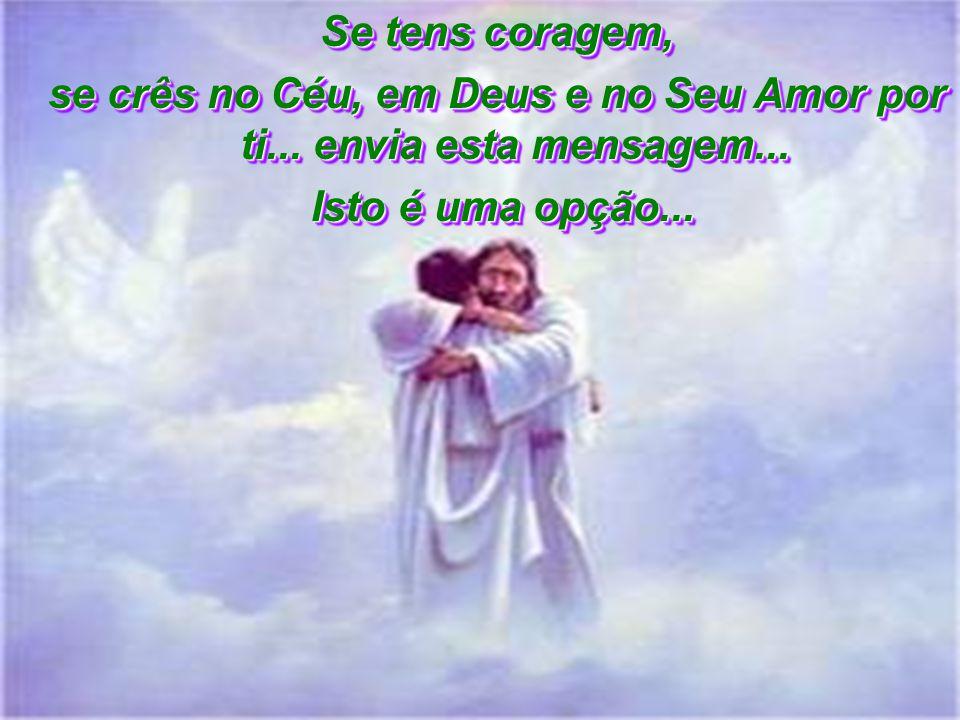 Jesus Cristo disse: